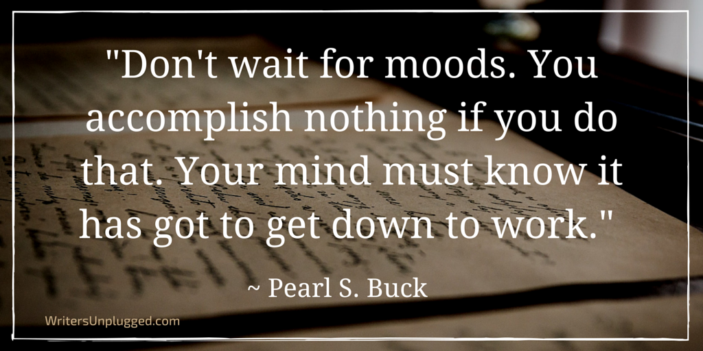 Don't Wait For Moods
